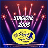 STAGIONE 2003